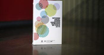 Informe Anual sobre Derechos Humanos en Chile 2016.